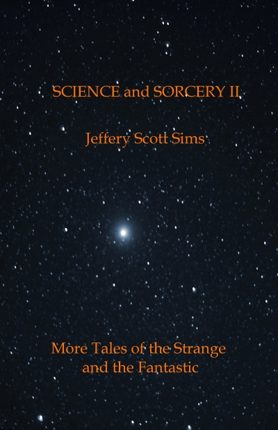Science and Sorcery II